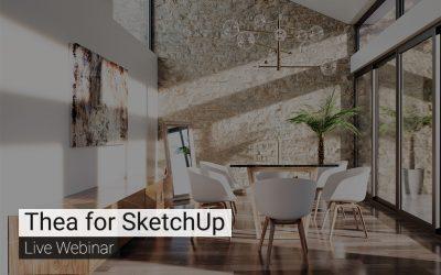 Thea for SketchUp – Live Webinar